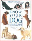 Know Your Dog, Bruce Fogle, 1552093859