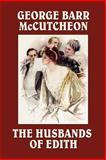 The Husbands of Edith, George Mccutcheon, 1557423857