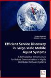 Efficient Service Discovery in Large-Scale Mobile Agent Systems, Thomas Hentrich, 3639013859