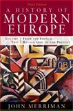 A History of Modern Europe Vol. 2 : From the French Revolution to the Present, Merriman, John, 0393933857