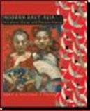 Modern East Asia : East Asia: A Cultural, Social and Political History, Ebrey, Patricia Buckley, 0618133852
