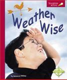 Weather Wise, Rebecca Weber, 075650385X
