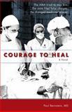 Courage to Heal, Paul Bernstein, 0932653855