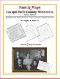 Family Maps of Lac qui Parle County, Minnesota, Deluxe Edition : With Homesteads, Roads, Waterways, Towns, Cemeteries, Railroads, and More, Boyd, Gregory A., 1420313851