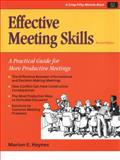 Effective Meeting Skills : A Practical Guide for More Productive Meetings, Lorenz Books, 1560523859
