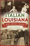Italian Louisiana, Alan G. Gauthreaux, 1626193851