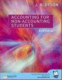 Accounting for Non-Accounting Students, Dyson, J. R., 0273683853