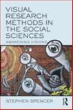 Visual Research Methods, Spencer, Stephen, 0415483859