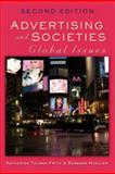 Advertising and Societies : Global Issues, Frith, Katherine Toland and Mueller, Barbara, 1433103850