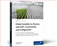 Global Available-to-Promise with Sap : Functionality and Configuration, Pradhan, Sandeep and Verma, P., 1592293859