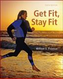 Get Fit - Stay Fit, Prentice, William, 0073523852