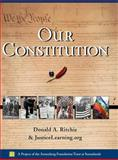 Our Constitution, Donald A. Ritchie and JusticeLearning.org Staff, 0195223853