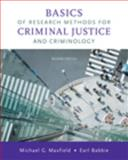 Basics of Research Methods for Criminal Justice and Criminology, Maxfield, Michael G. and Babbie, Earl R., 0495503851