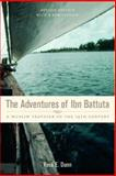 The Adventures of Ibn Battuta - A Muslim Traveler of the Fourteenth Century 9780520243859
