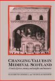 Changing Values in Medieval Scotland 9780521473859