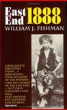 East End 1888, William J. Fishman, 0907123856