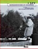 I Spy : Representations of Childhood, IRIS-Womens Photography Staff, 186064385X
