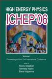 High Energy Physics : Ichep 2006(in 2 Vol), Al, 9812703853