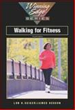 Walking for Fitness, Seiger, Lon H. and Hesson, James, 0072353864
