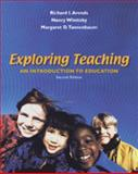 Exploring Teaching : An Introduction to Teaching, Arends, Richard I. and Winitzky, Nancy E., 0072423862