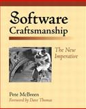 Software Craftsmanship : The New Imperative, McBreen, Pete, 0201733862