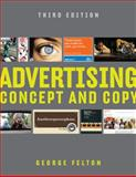 Advertising : Concept and Copy, Felton, George, 0393733866