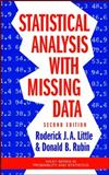 Statistical Analysis with Missing Data, Little, Roderick J. A. and Rubin, Donald B., 0471183865