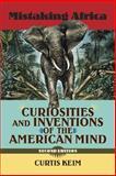 Mistaking Africa, Curtis A. Keim, 0813343860