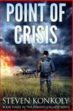 Point of Crisis, Steven Konkoly, 1500163864