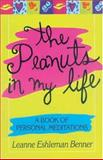 The Peanuts in My Life, Leanne Benner, 1561483869