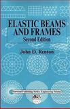 Elastic Beams and Frames, Renton, John D., 1898563861