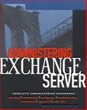 Administering Exchange Server 5.5, Tulloch, Mitch, 0071353860