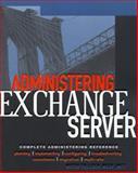 Administering Exchange Server 5.5, Tulloch, Mitch, 0071353860