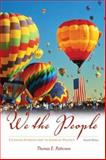 We the People : A Concise Introduction to American Politics, Patterson, Thomas E., 0073403865