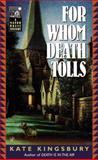 For Whom Death Tolls, Kate Kingsbury, 0425183866