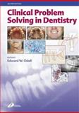 Clinical Problem Solving in Dentistry, Drury, Paul L. and Odell, Edward, 0443073864