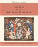 Sources of the Western Tradition : From Ancient Times to the Enlightenment, Perry, Marvin B. and Peden, Joseph R., 0618473866