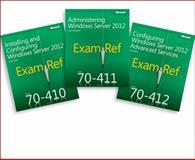 MCSA Windows Server 2012 : Exam Ref 70-410, 70-411, 70-412, McLean, Ian and Kellington, Jason, 0735673861