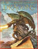 How to Draw and Paint Dragons, Tom Kidd, 0764143867