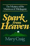 Spark from Heaven, Mary Craig, 0877933863