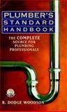 Plumber's Standard Handbook, Woodson, R. Dodge, 0071343865