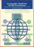 Geographic Medicine for the Practitioner : Algorithms in the Diagnosis and Management of Exotic Diseases, Warren, Kenneth D. and Mahmoud, Adel A. F., 0226873862