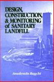 Design Construction and Monitoring of Sanitary Landfill 9780471613862