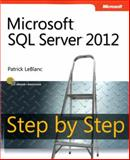Microsoft® SQL Server® 2012, LeBlanc, Patrick and LeBlanc, David, 0735663866