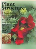 Plant Structure : A Colour Guide, Bowes, Bryan G. and Mauseth, James D., 0763763861
