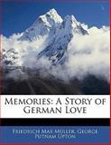 Memories, Friedrich Max Müller and George Putnam Upton, 1141393867