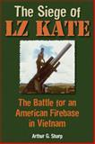 The Siege of LZ Kate, Arthur G. Sharp, 0811713865