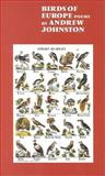 Birds of Europe : Poems, Johnston, Andrew, 0864733860