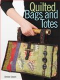 Quilted Bags and Totes, Denise Clason, 0896893863