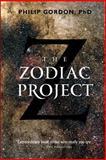 The Zodiac Project, Philip Gordon, 0984763864
